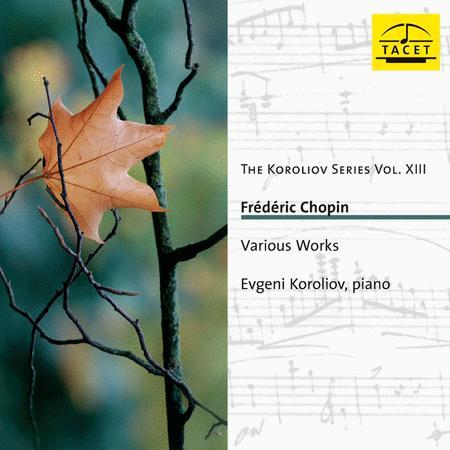 Volume 13: Koroliov Series: Chopin