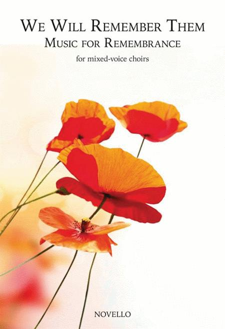 We Will Remember Them: Music for Remembrance