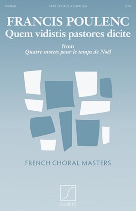 Quem Vidistis Pastores Dicite From Quatre Motets Pour Le Temps De Noel