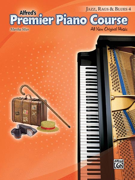 Premier Piano Course -- Jazz, Rags & Blues, Book 4