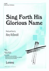 Sing Forth His Glorious Name