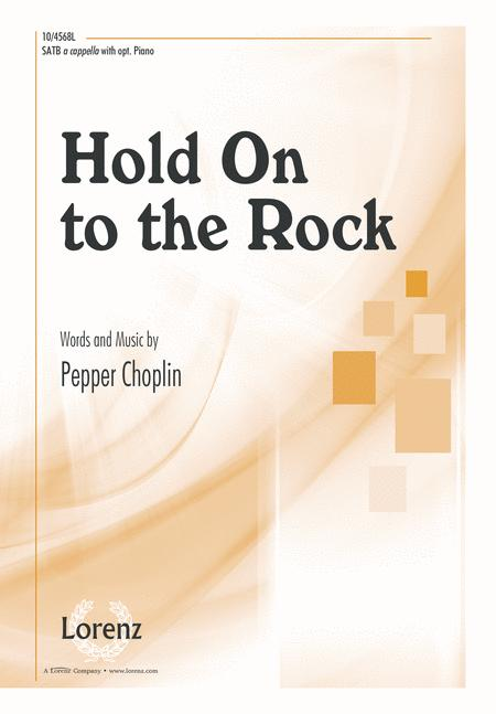 Hold On to the Rock