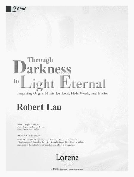 Through Darkness to Light Eternal