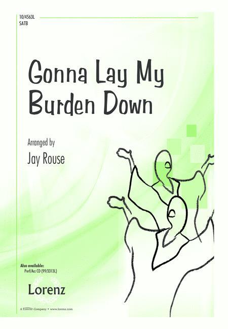 Gonna Lay My Burden Down