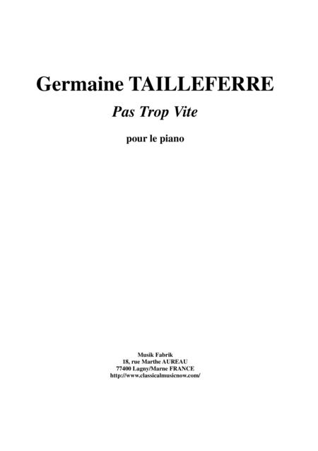 Germaine Tailleferre - Pas Trop Vite for piano