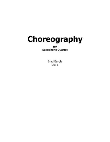 Choreography for Saxophone Quartet