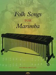 Folk Songs for Marimba