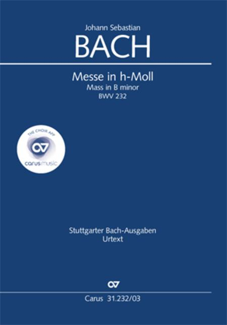 B Minor Mass, BWV 232 (Messe in h-Moll)
