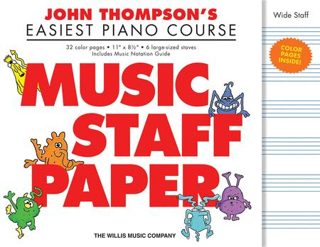 John Thompson's Easiest Piano Course - Music Staff Paper