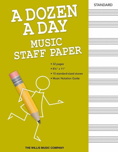 A Dozen a Day - Music Staff Paper