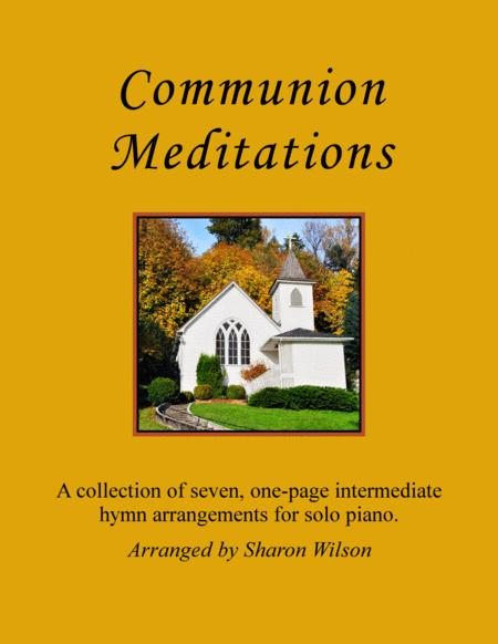 Communion Meditations (A Collection of One-page Hymns for Solo Piano)
