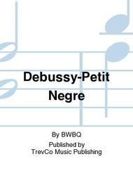 Debussy-Petit Negre