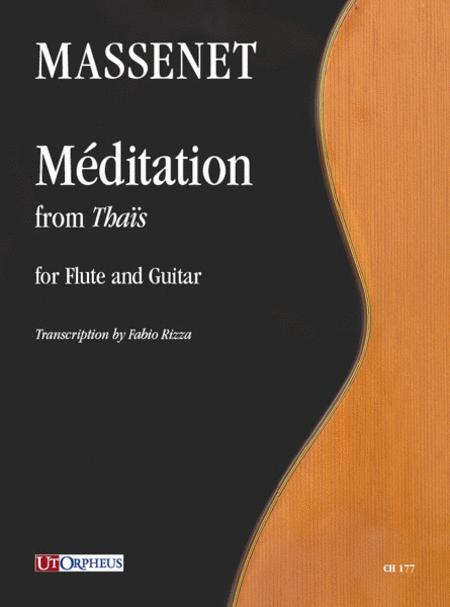 Jules Massenet : Meditation from 'Thais' for Flute and Guitar