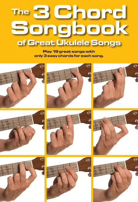 The Chord Songbook of Great Ukulele Songs