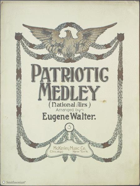 Patriotic Medley (National Airs)