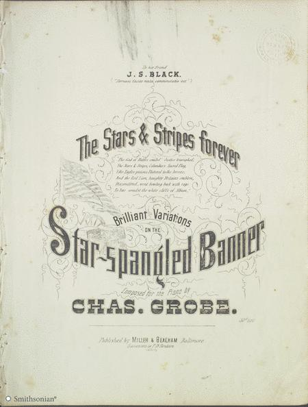 The Stars & Stripes Forever - Brilliant Variations on the Star Spangled Banner