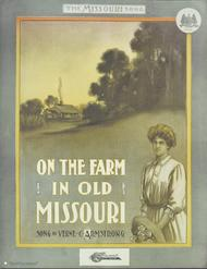 On The Farm In Old Missouri
