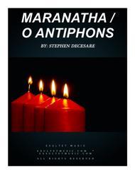 Maranatha / O Antiphons
