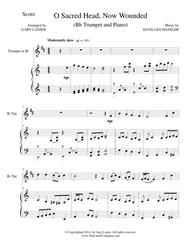 O SACRED HEAD, NOW WOUNDED (Bb Trumpet/Piano and Trumpet Part)