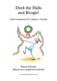 Deck the Halls.. and Boogie! Christmas fun for 2 pianos, 4 hands