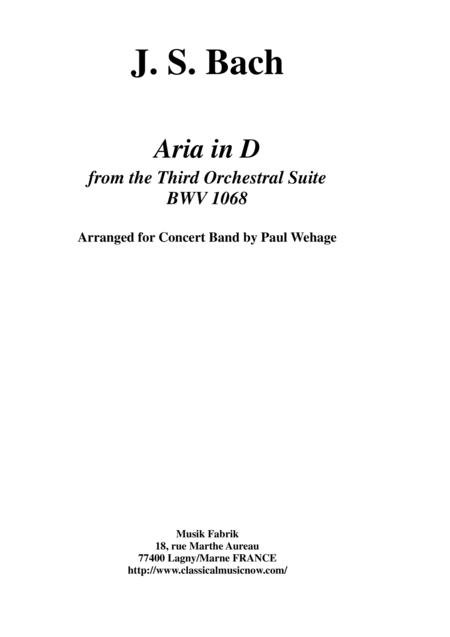 Johann Sebastian Bach/Wehage, Air in D from the Third orchestral suite, BWV 1068 arranged for concert band, score plus parts