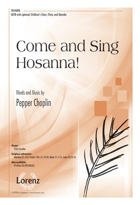 Come and Sing Hosanna!