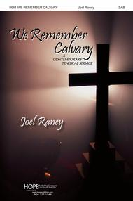 We Remember Calvary