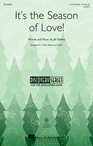 It's the Season of Love!