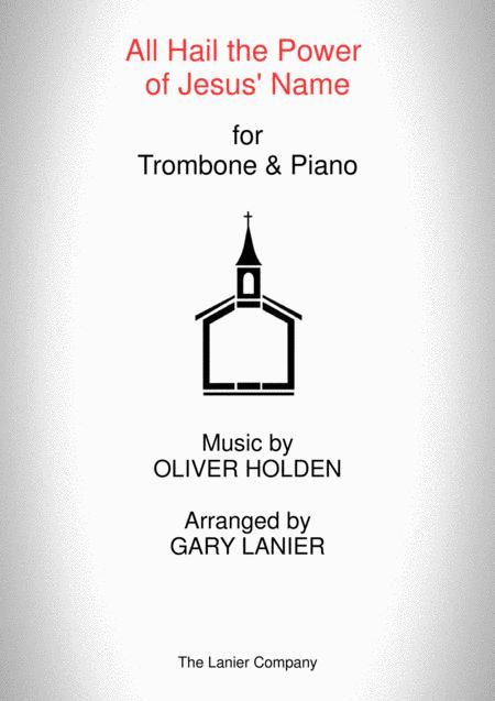 ALL HAIL THE POWER OF JESUS' NAME (Trombone/Piano and Trombone Part)