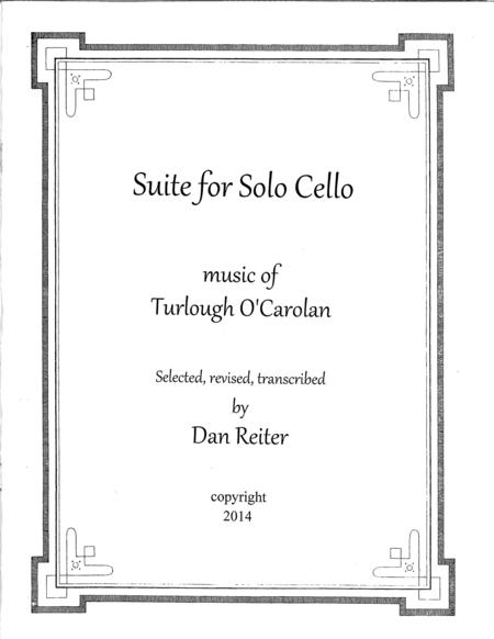 Suite for Solo Cello, Music of Turlough O'Carolan. concerts, weddings,