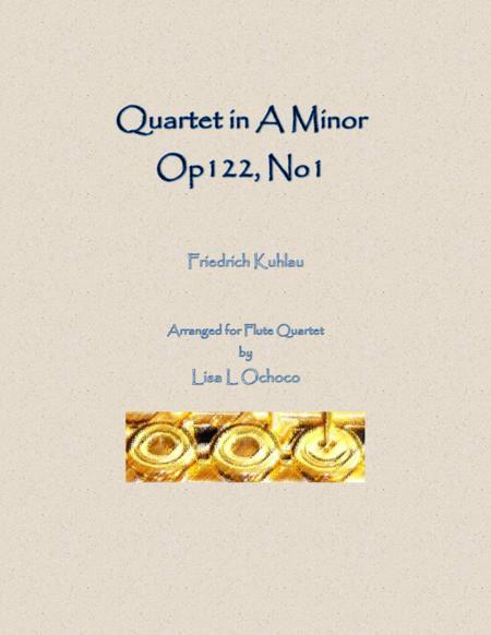 Quartet in A Minor Op122 No1 for Flute Quartet