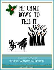 He Came Down/Go Tell It - Easy Choir & Jazz Quintet