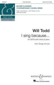 I sing because . . .