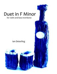 Duet in F Minor for Violin and Bass Trombone