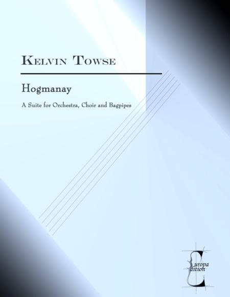 Hogmanay - a Suite for Orchestra, Choir and Bagpipes