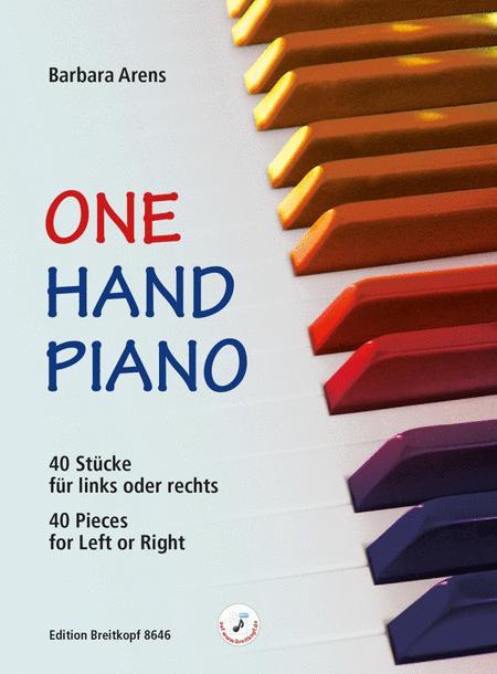 One Hand Piano. 40 Stucke fur links oder rechts