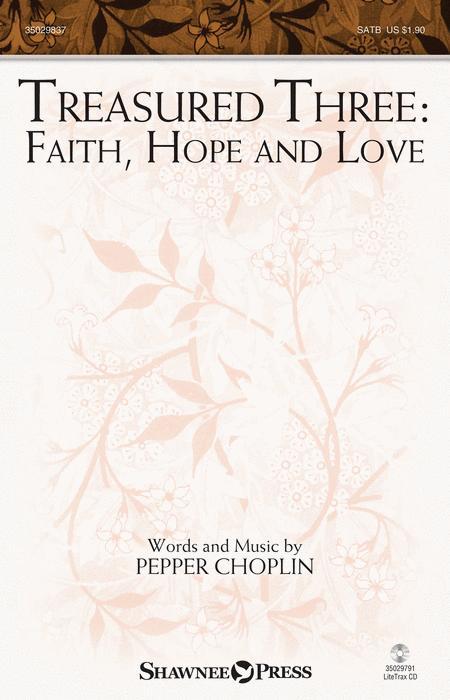 Treasured Three: Faith, Hope And Love