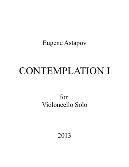 Contemplation I for violoncello solo