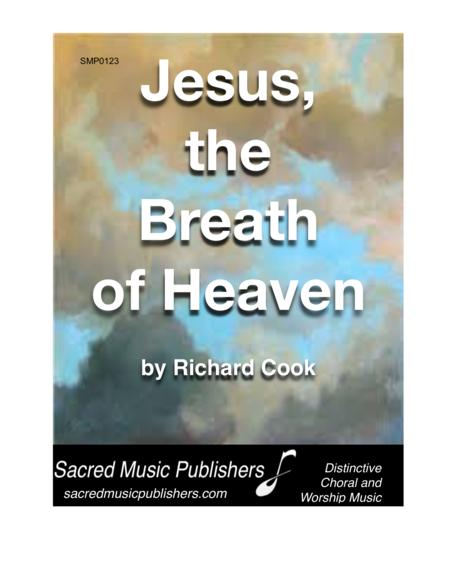 Jesus, The Breath of Heaven