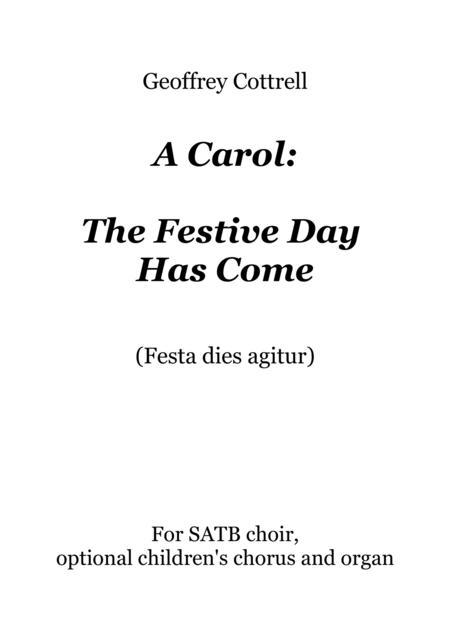 A Carol: The Festive Day Has Come