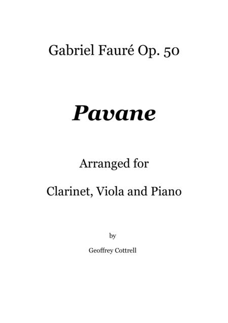 Pavane by Gabriel Faure - arranged for piano, viola and clarinet