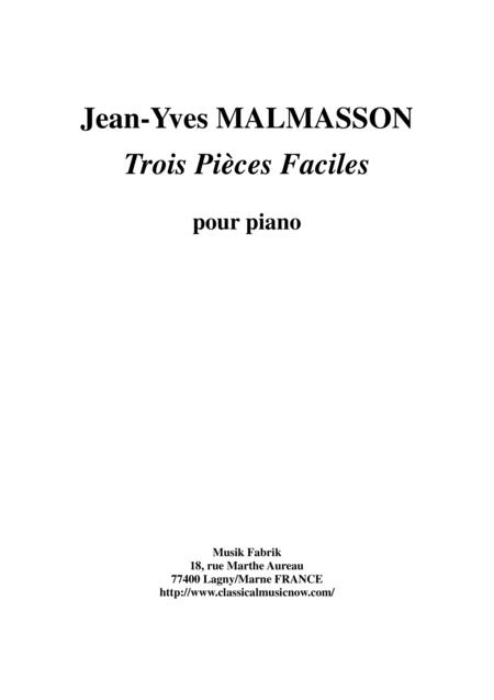 Jean-Yves Malmasson - Trois Pièces Faciles pour le piano (Three Easy Piano Pieces)