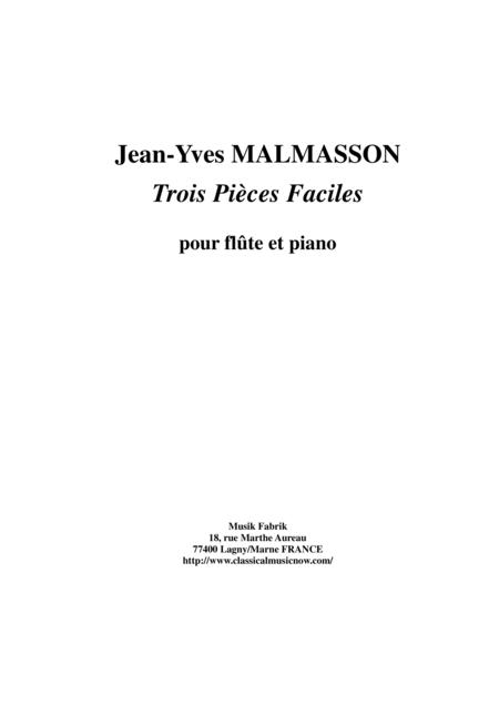 Jean-Yves Malmasson - Trois Pièces Faciles for flute and piano