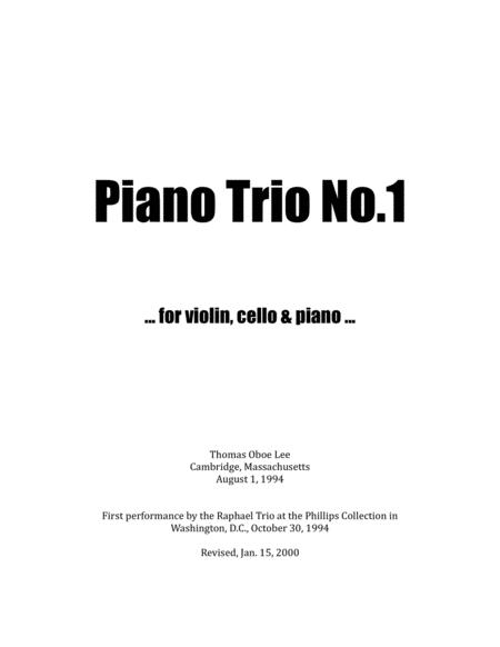 Piano Trio No. 1 (1994, rev. 2000) for violin, cello and piano