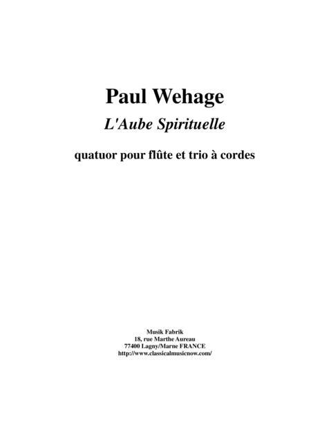 Paul Wehage - L'Aube Spirituelle