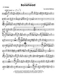 Bonehead - 4th Trombone