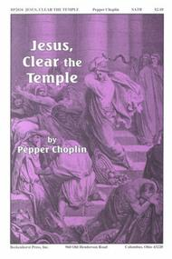 Jesus, Clear the Temple