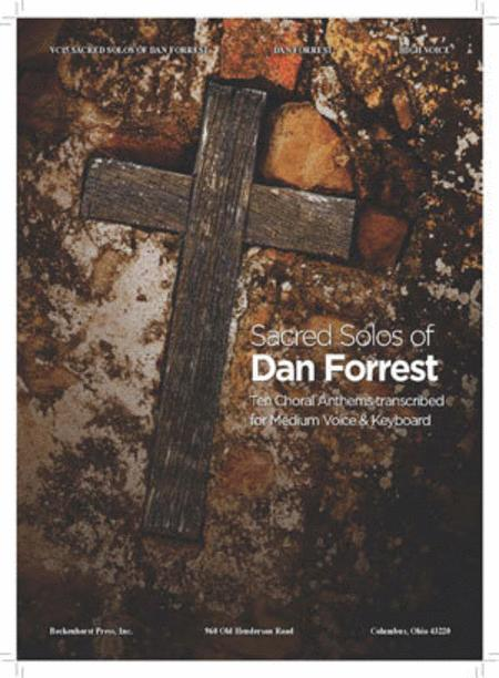 Sacred Solos of Dan Forrest (high voice)