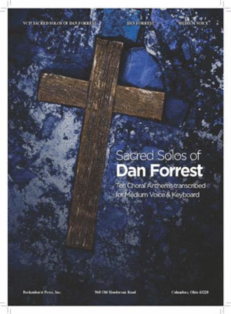 Sacred Solos of Dan Forrest (medium voice)