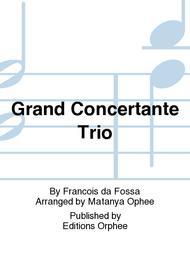 Grand Concertante Trio